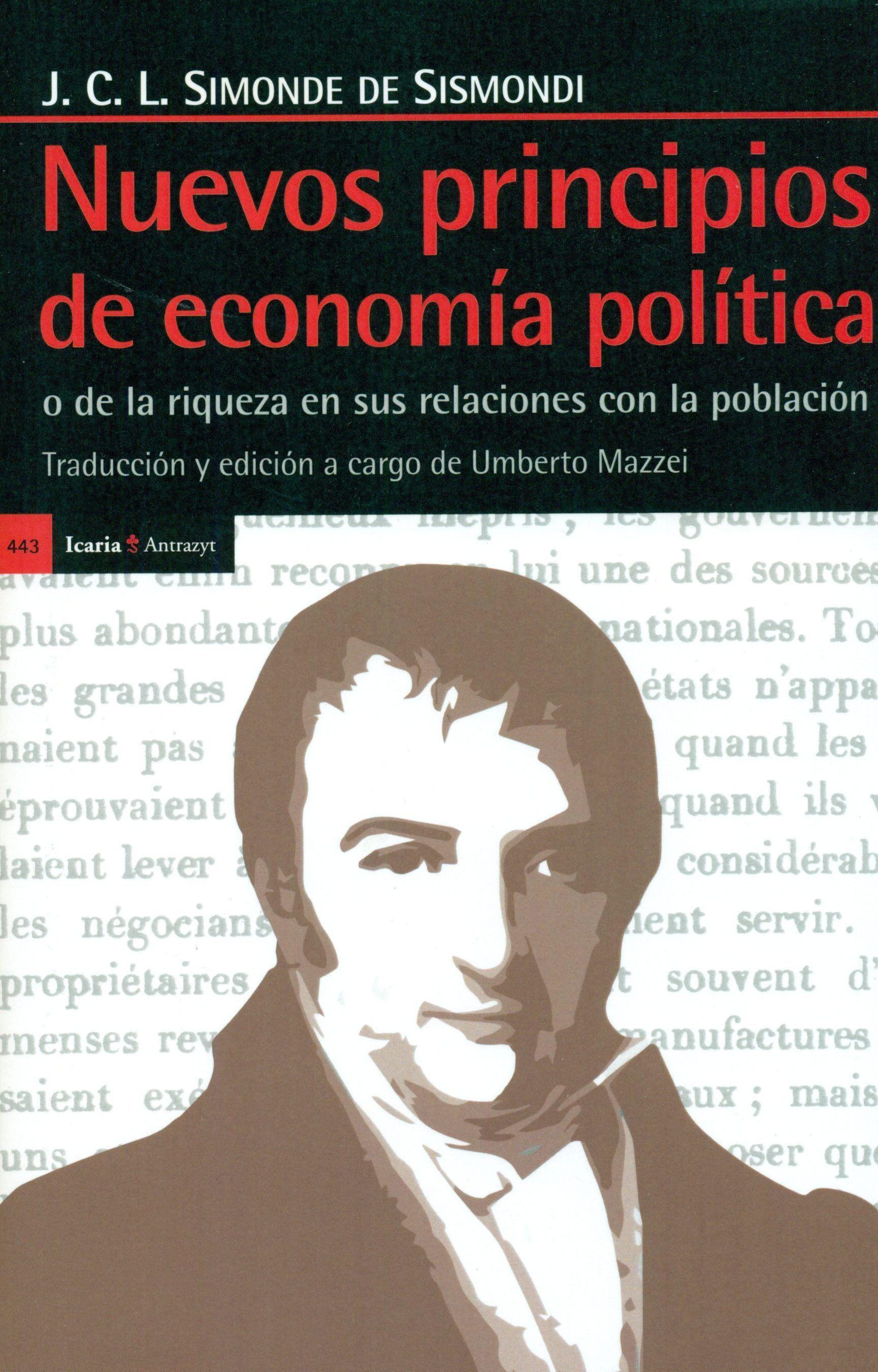 Nuevos Principios De Economia Politica Jean Charles Simonde De Sismondi 9788498887167 Comprar E Economia Politica Principio De Economia Libros De Economia