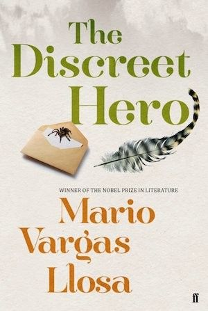 The Discreet Hero Mario Vargas Llosa Funny and sensual from - prize winner letter template