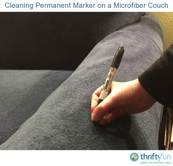 Cleaning Permanent Marker On A Microfiber Couch Microfiber Couch Remove Permanent Marker Permanent Marker