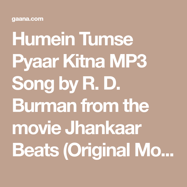 Humein Tumse Pyaar Kitna Mp3 Song By R D Burman From The Movie