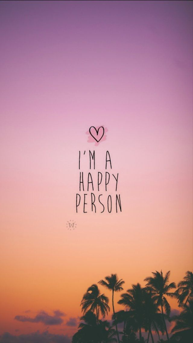 I'm a happy person... | • wallpapers • | Pinterest | Anxiety relief, Mindful living and Dream life