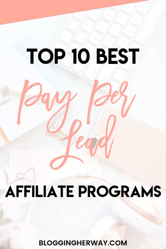 The Best Pay Per Lead Affiliate Programs | Blogging Her Way