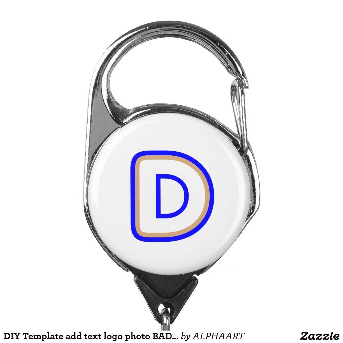 DIY Template add text logo photo BADGE HOLDER+CLIP Badge Holder ...