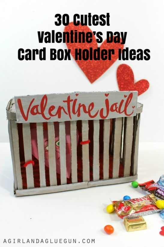 The 30 Cutest Valentine S Day Card Box Holder Idea This Valentine S Jail Is For Th Valentine Day Boxes Valentine Boxes For School Diy Valentine S Day Card Box