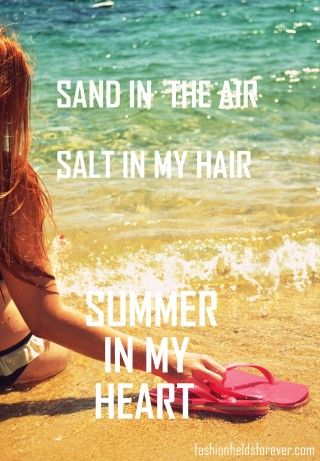 ultimate summer quote .fashionfieldsforever.