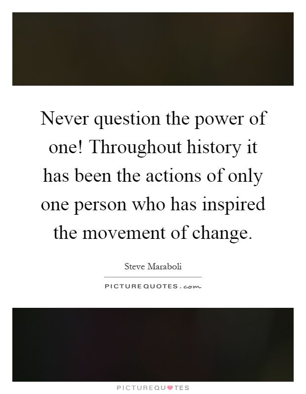 Image Result For The Power Of One Quotes Quotes Professional