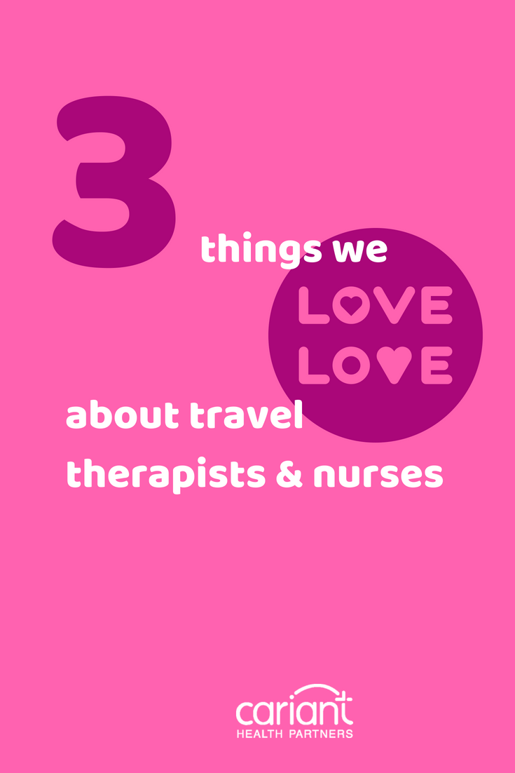 3 Things We Love About Traveling Healthcare Professionals Travel