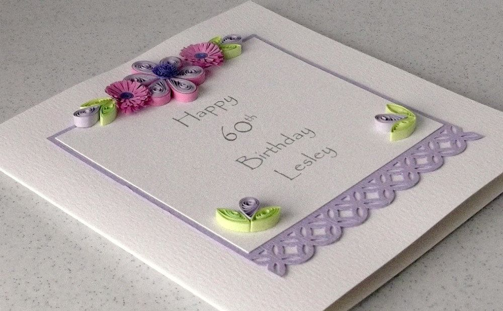 60th Birthday Card Paper Quilling Personalized For Any Age Or Name 550 Via Etsy