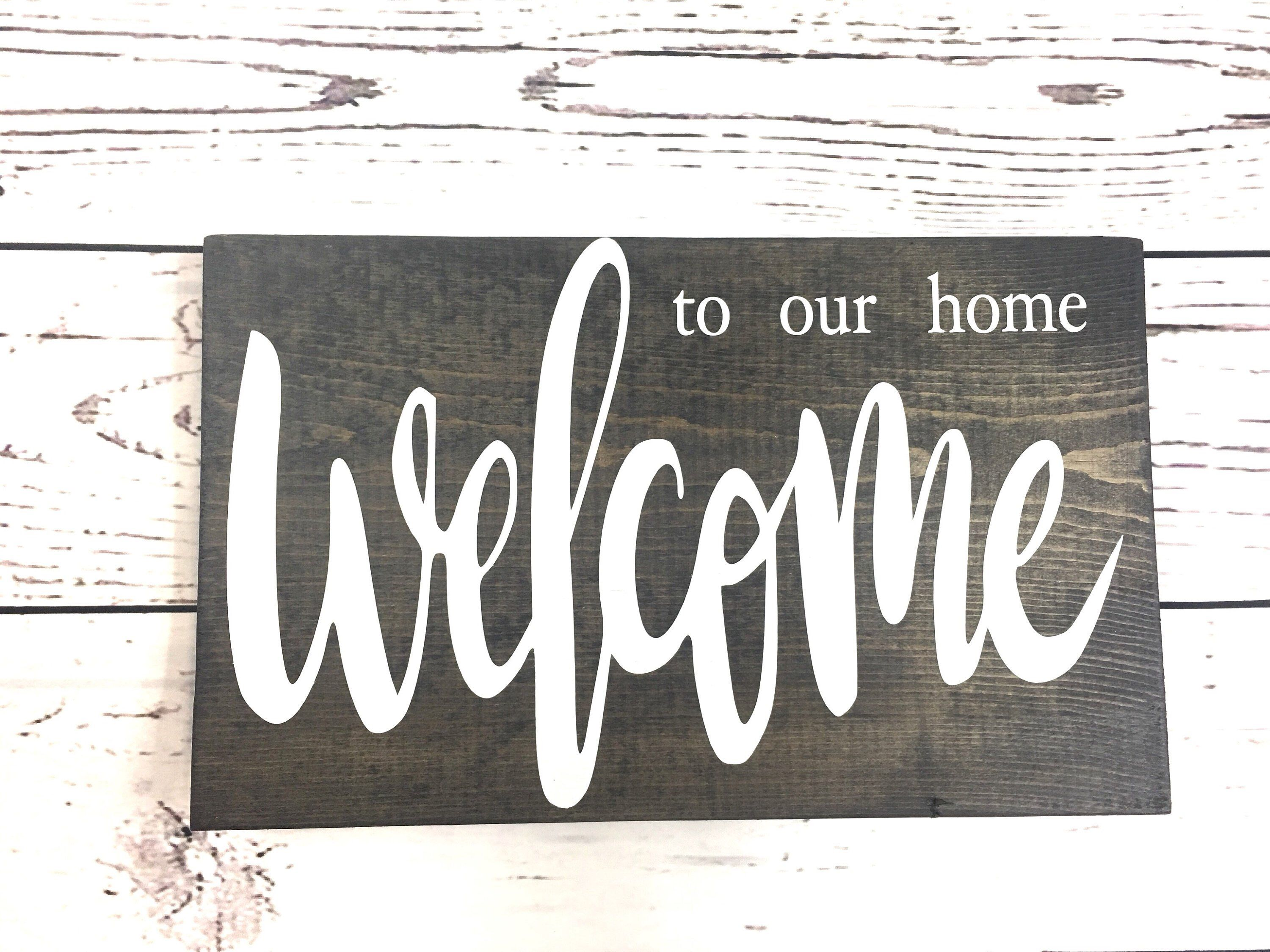 Welcome To Our Home Wood Sign For Wall Decor