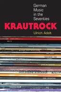 Krautrock German Music In The Seventies Music Book Music Seventies