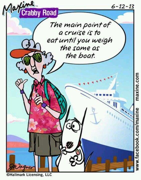 Maxine, Travel Humor, Cruise