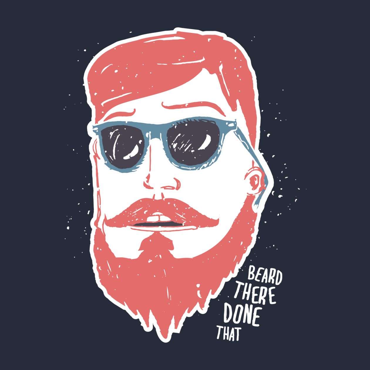 Check out this awesome 'Beard+there%2C+done+that' design on TeePublic! http://bit.ly/1vrBAxx