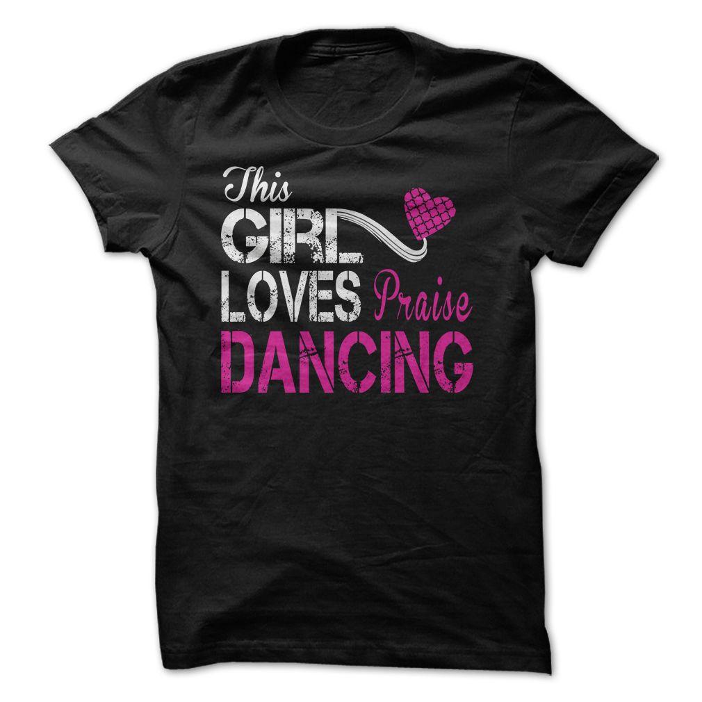 This Girl Loves Praise Dancing Tee Praise Dance Wear Praise Dance Dance Tee