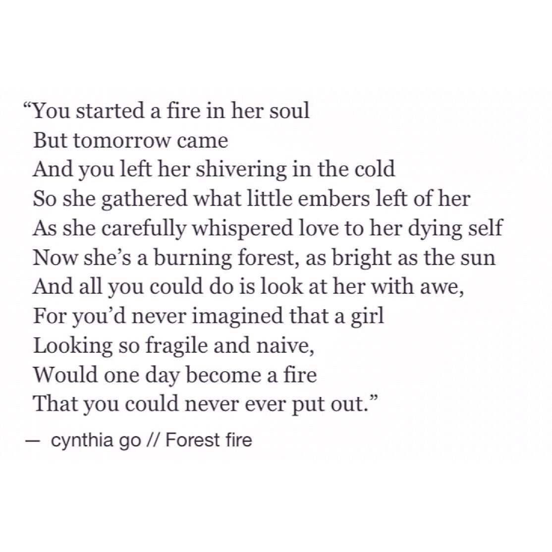 Forest Fire Poetic Pinterest Quotes Tumblr Quotes And