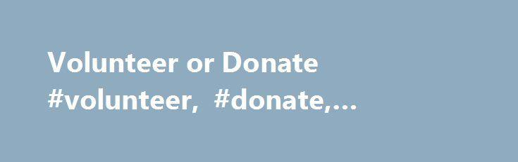 Volunteer or Donate #volunteer, #donate, #voluntary   spain