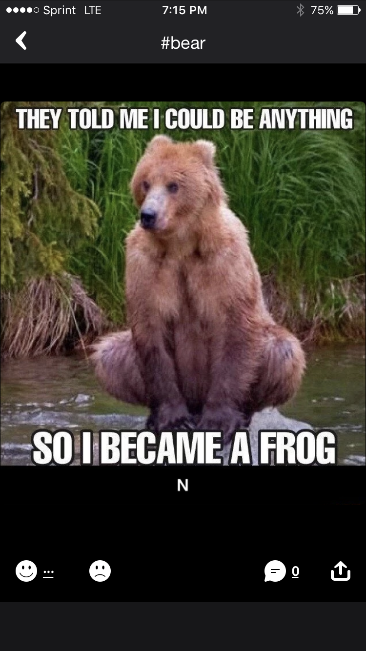 U can become anything.....but not a frog