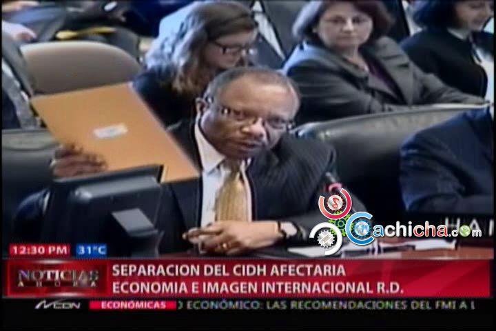 Separarse de la Corte Interamericana de los Derechos Humanos afectaría a la Economía #Video