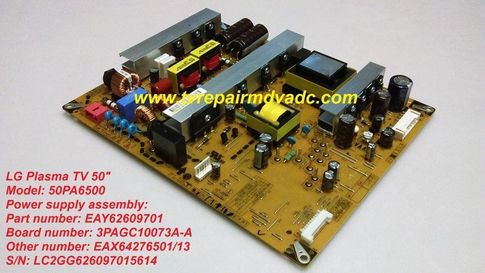 LG plasma TV: 50PA6500  Power Supply: EAY62609701, EAX64276501/13