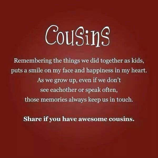 Love My Cousins Cousins Pinterest Cousin Quotes Cousins And