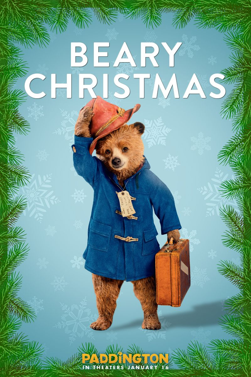 It's the most wonderful time of the year.  Paddington is here to celebrate by wishing you and your loved ones a very BEARY Christmas. Don't miss Paddington movie in theaters on January 16, 2015, based on the famous children's book by Michael Bond.