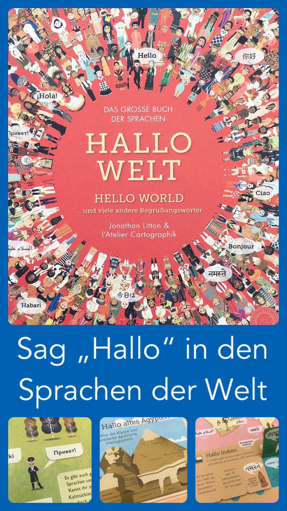 Hallo Welt Hello World Und Viele Andere Begrussungsworter Das Grosse Buch Der Sprachen Kinderbucher Bucher Grosse Bucher