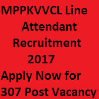 Mppkvvcl Line Attendant Recruitment 2020 307 Mpwz Line Parichalak Vacancy Mppkvvcl How To Apply Recruitment Attendance