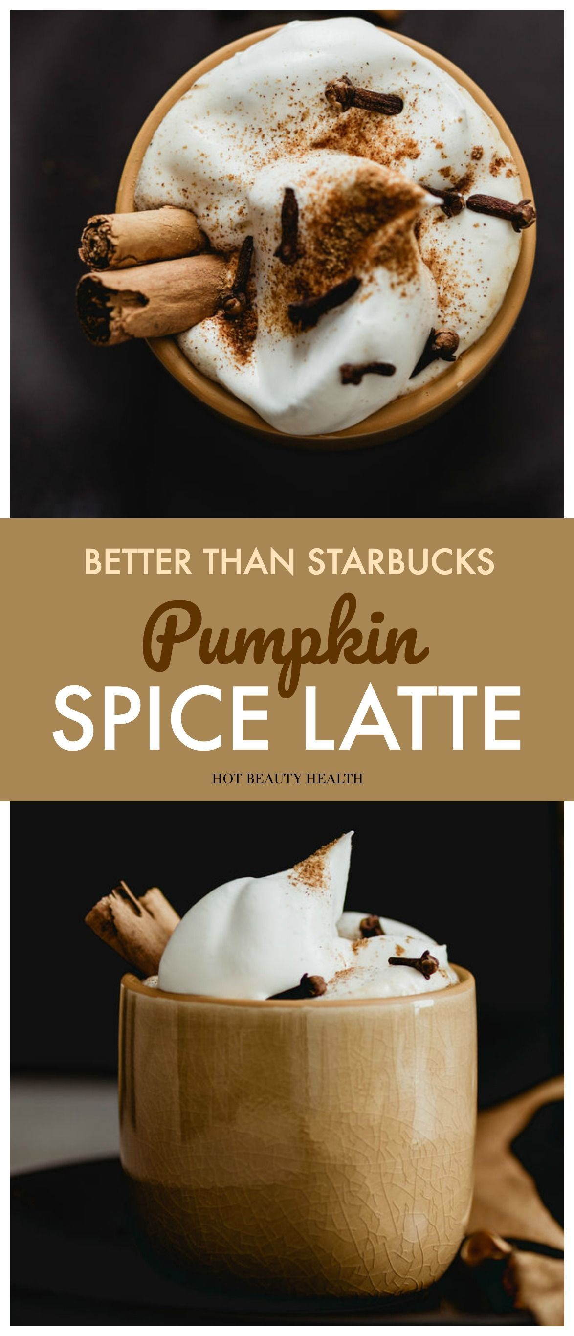 Homemade Pumpkin Spice Latte Recipe - Hot Beauty Health