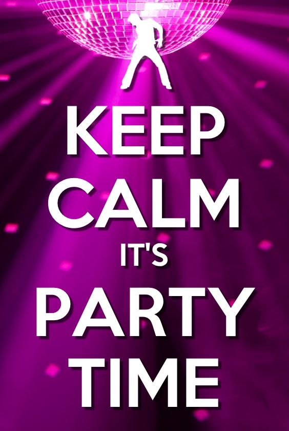 It the weekend it time to party