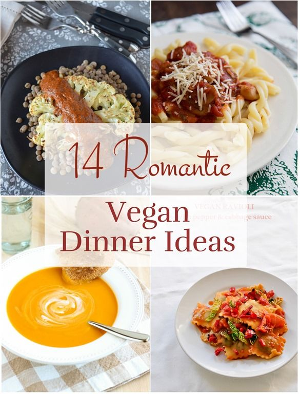 14 romantic vegan dinner ideas - Easy Valentine Dinner Recipes