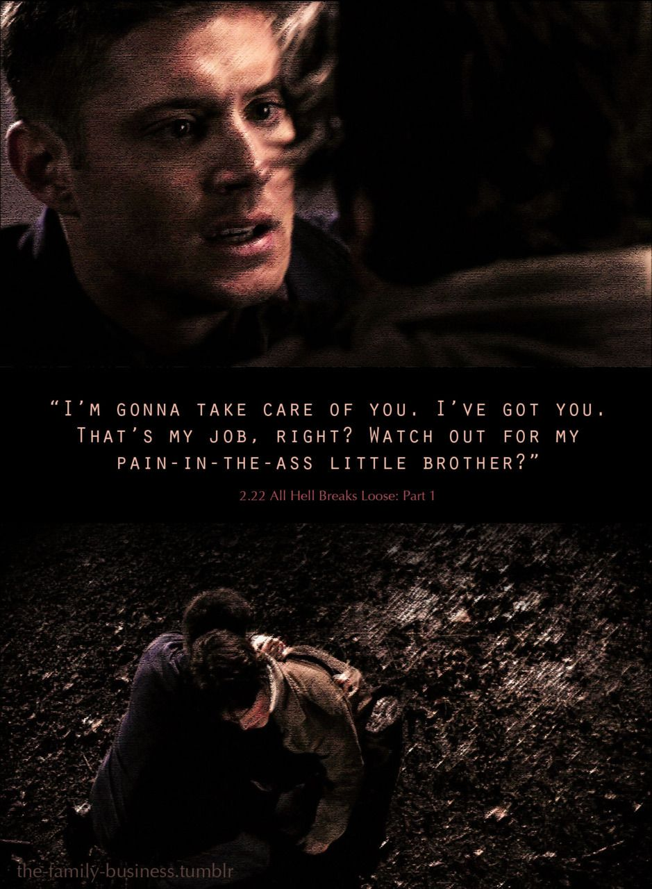 Supernatural Quotes Photo Watching Out For My Brother Supernatural Quotes Supernatural Funny Supernatural Wallpaper