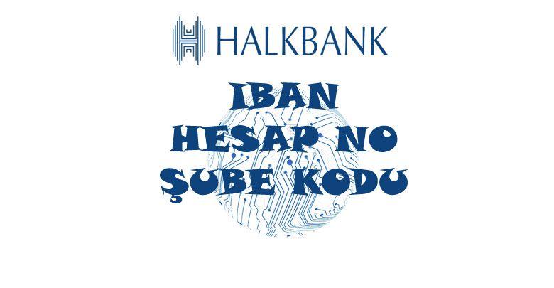 Halkbank IBAN Sorgulama, Şube Kodu ve Hesap No Öğrenme (Görüntüler ile) |  Öğrenme, Bilgi, Iletişim