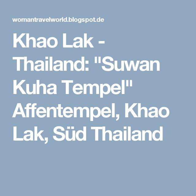 """Khao Lak - Thailand: """"Suwan Kuha Tempel"""" Affentempel, Khao Lak, Süd Thailand"""