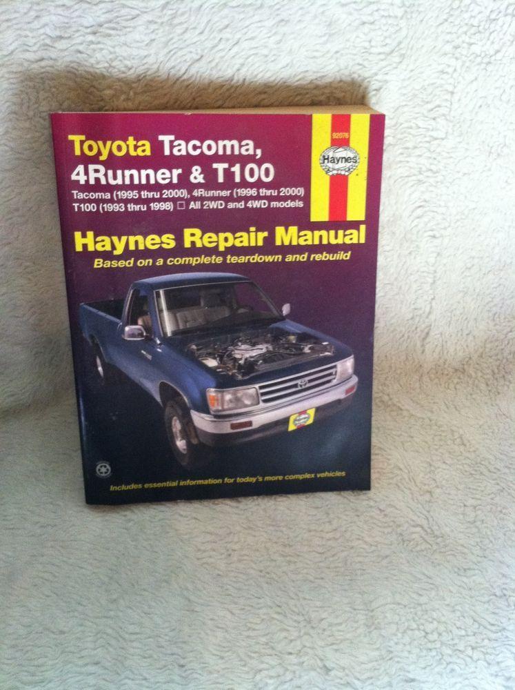 toyota tacoma 4 runner t100 haynes repair manual teardown rebuild rh pinterest com Tacoma 6-Speed 2000 tacoma repair manual