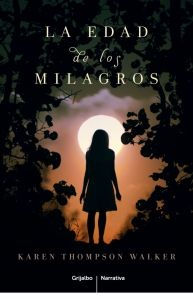 Book Trailer De La Edad De Los Milagros De Karen Thompson Walker Werewolf Books Books Good Books