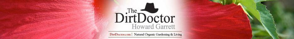Dirt Doctor Howard Garrett Organic Gardening Home Health Pet Care Pest Contrcare