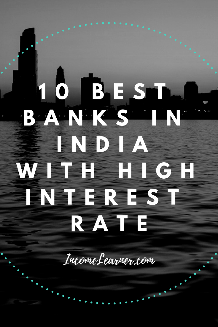 10 Best Banks In India For Savings Account With High