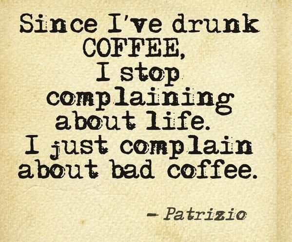 #coffee makes me happier in life