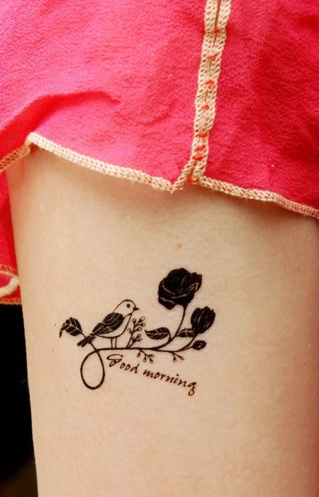 Quote Tattoo Ideas About Life Cute Quote Good Morning With Bird