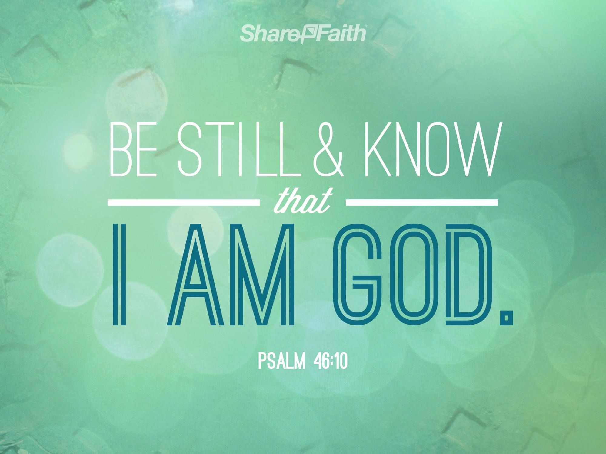 Church announcements announcement backgrounds sharefaith page 2 - Psalm 46 10 Be Still And Know That I Am God Sharefaith