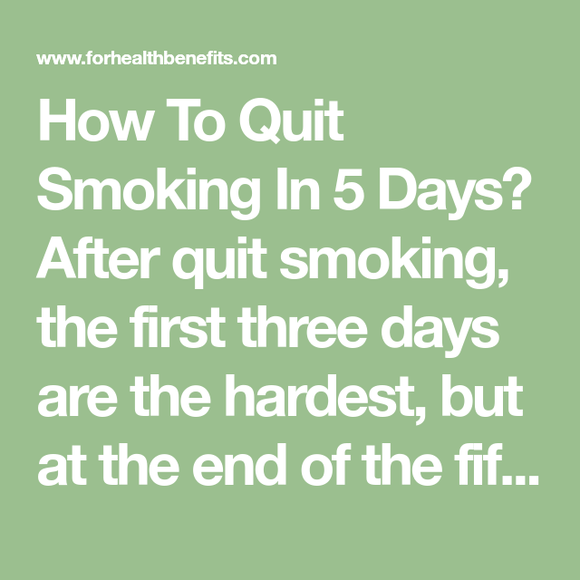 How To Quit Sm Ng In 5 Days After Quit Sm Ng The First Three Days