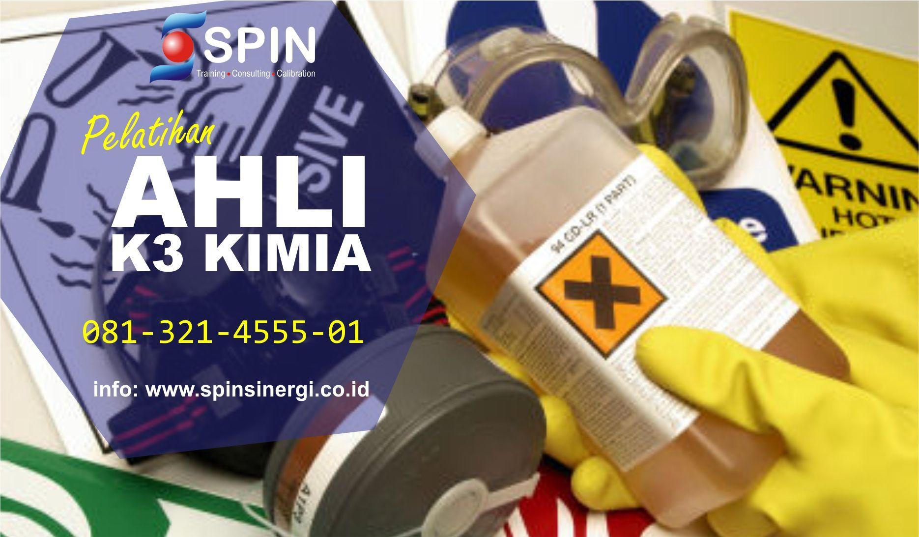 081 321 4555 01 Training Spinsinergi Com Info K3 Kimia Peran K3 Kimia Keselamatan Dan Kesehatan Kerja K3 Kimia Audit K3 Kimia Kimia Latihan Investigasi