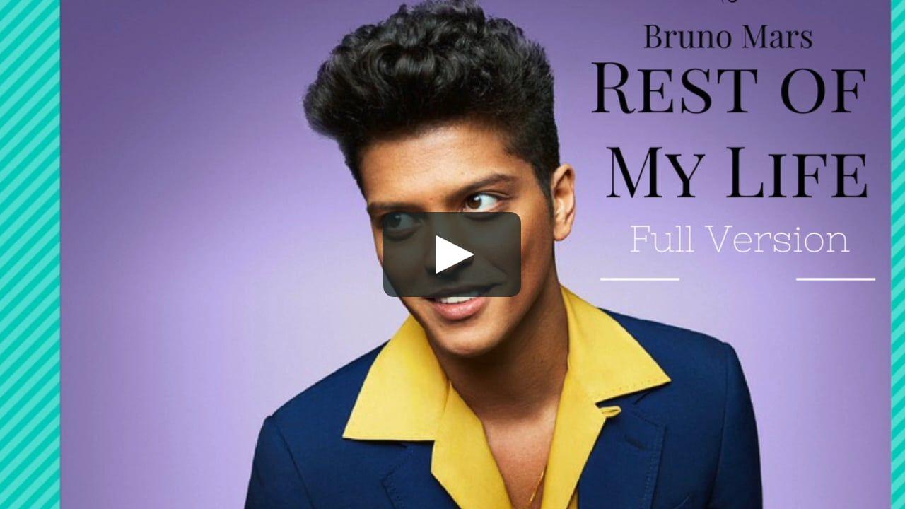 Bruno Mars Rest Of My Life Full Version Best Quality Youtube Music Converter Music Converter Youtube