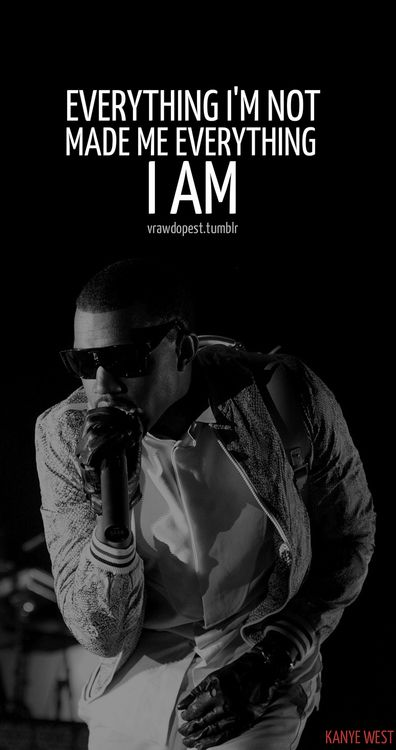 Kanye West Quotes On Tumblr Kanye West Quotes Inspirational Rap Quotes Rap Quotes
