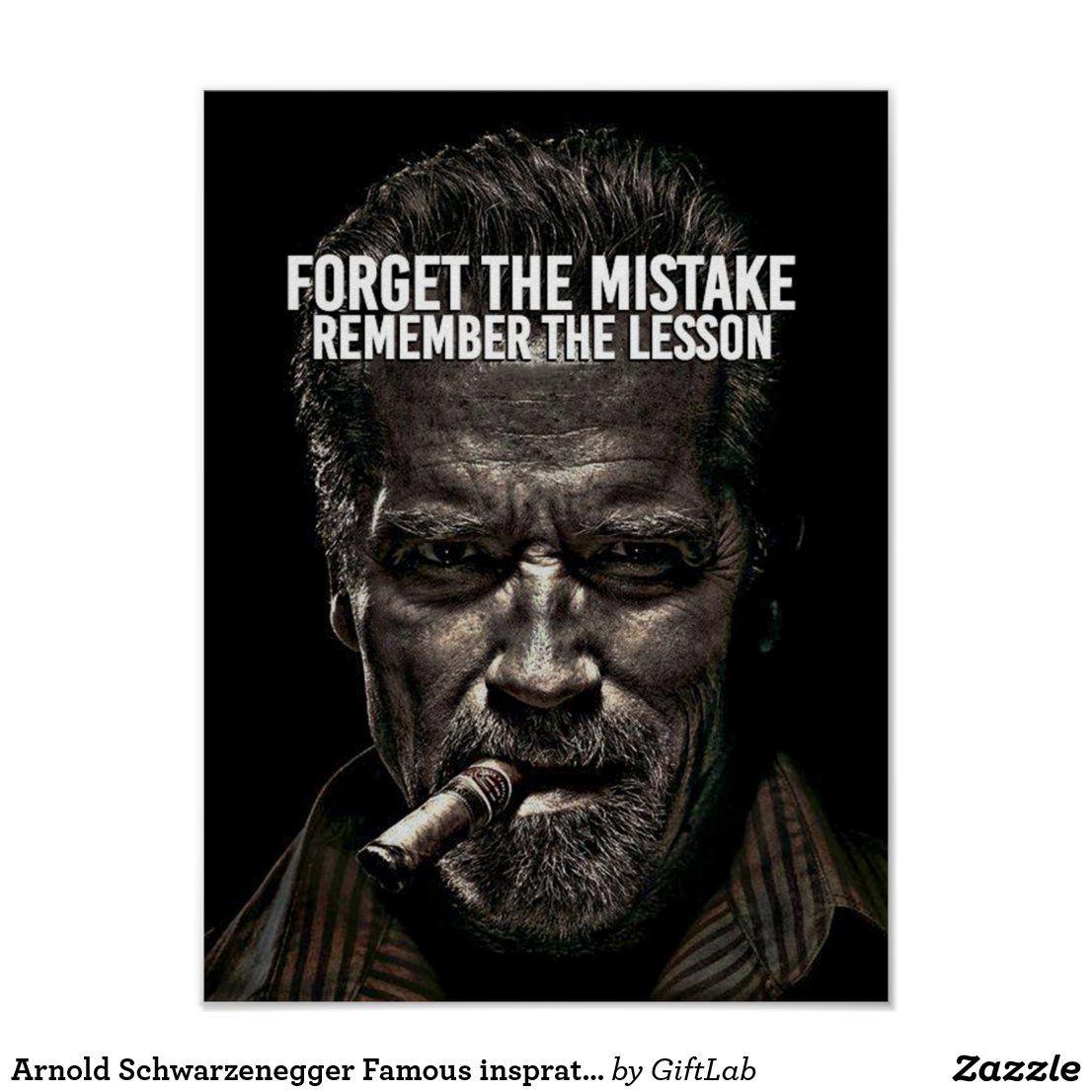 Arnold Schwarzenegger Famous insprational quote Poster | Zazzle.com