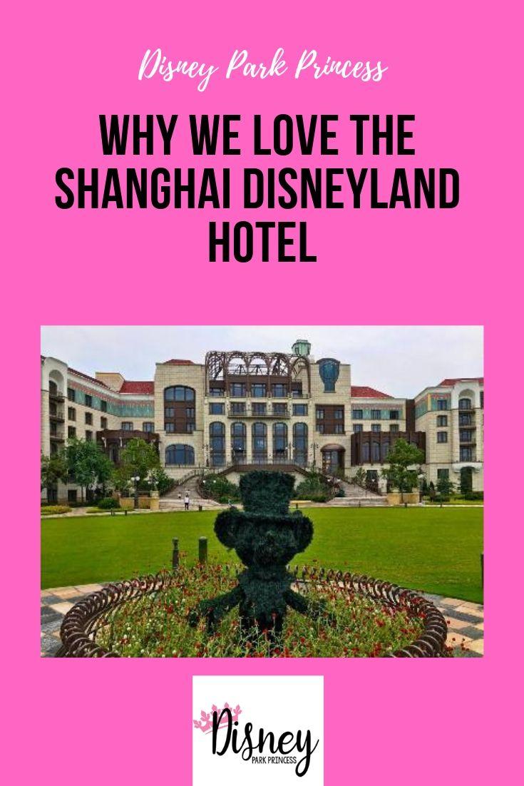 Why We Love The Shanghai Disneyland Hotel Hong Kong