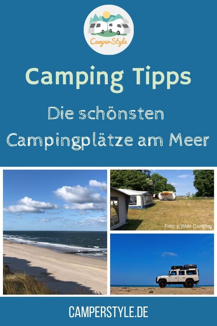 Die Schonsten Campingplatze Am Meer Sehnsucht Nach Natur Und Weite Camperstyle Net Camping Am Meer Campingplatz Campingprodukte