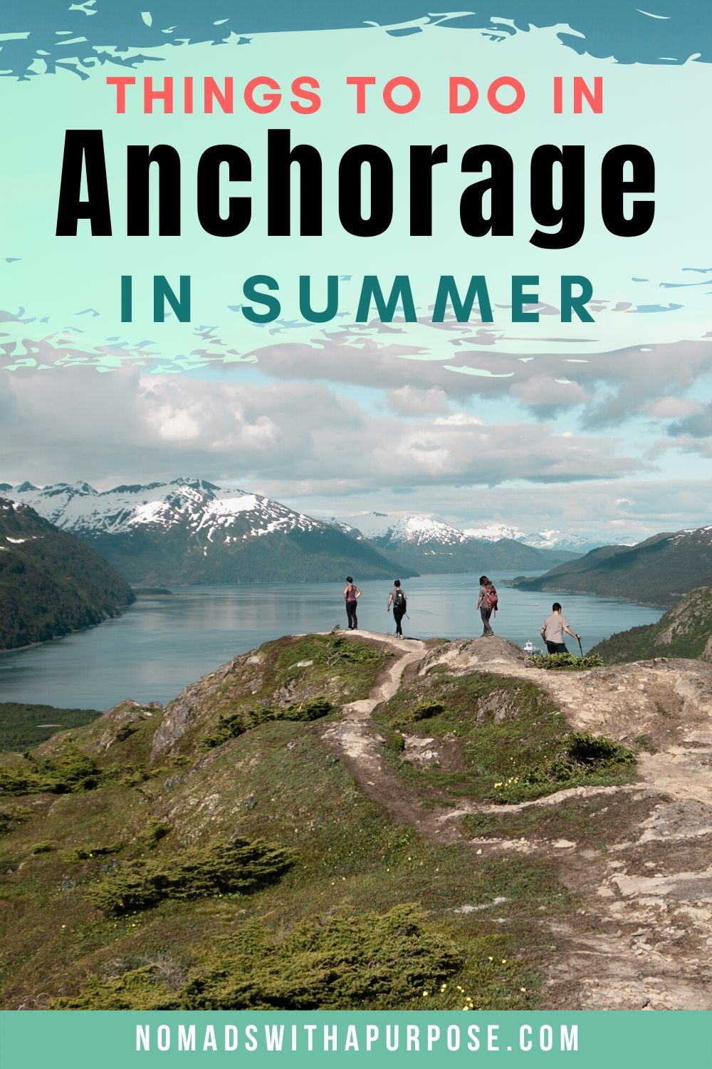 25 epic things to do near anchorage alaska nomads with