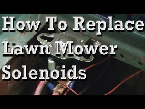 How to Replace Lawn Mower Solenoids, With Wiring Diagram