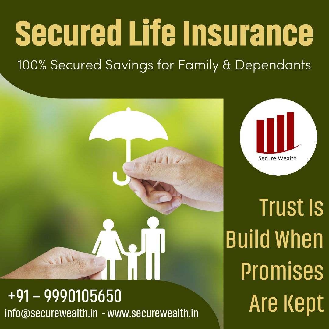 Secure Wealth Offers More Than Simple Protection And Gives 100