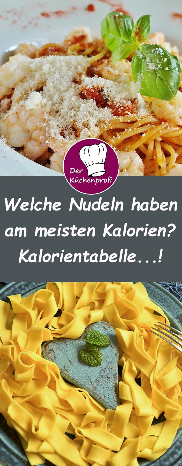 Kalorientabelle, so viel Kalorien haben Nudeln und Pasta